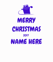 MERRY CHRISTMAS 2017 NAME HERE  - Personalised Poster large