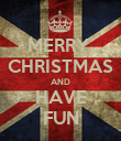 MERRY  CHRISTMAS AND HAVE FUN - Personalised Poster large