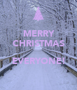 MERRY CHRISTMAS  EVERYONE!  - Personalised Poster large