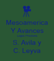 Mesoamerica Y Avances Logos Proctions S. Avila y C. Leyva - Personalised Large Wall Decal