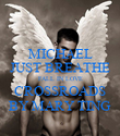 MICHAEL JUST BREATHE FALL IN LOVE CROSSROADS BY MARY TING - Personalised Poster large