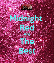 Midnight  Red Are The Best - Personalised Poster large