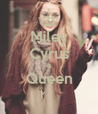 Miley Cyrus Is Queen  - Personalised Poster large