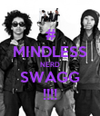# MINDLESS NERD SWAGG !!!! - Personalised Poster large