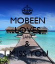MOBEEN LOVES SANA & I MISS YOU  - Personalised Poster large