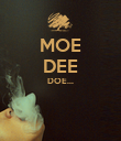 MOE DEE DOE...   - Personalised Poster large