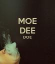 MOE DEE DOE   - Personalised Poster large