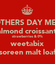 MOTHERS DAY MENU almond croissant  strawberries & 0% weetabix soreen malt loaf - Personalised Poster large