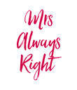 Mrs Always Right - Personalised Poster large