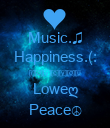 Music.♫ Happiness.(: [̲̅ℓ̲̅][̲̅σ̲̅][̲̅ν̲̅][̲̅є̲̅][̲̅у̲̅][̲̅σ̲̅][̲̅υ̲̅ Loweღ Peace☮ - Personalised Poster large