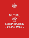MUTUAL AID AND COOPERATION - CLASS WAR - - Personalised Poster large