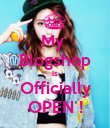 My  Blogshop Is Officially OPEN ! - Personalised Poster large