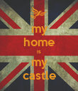 my home is my castle - Personalised Poster large