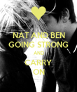 NAT AND BEN GOING STRONG AND CARRY ON - Personalised Poster large