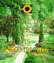NATURE DOES NOT HURRY YET EVERYTHING IS ACCOMPLISHED - Personalised Poster large