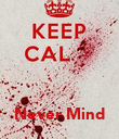 Never Mind - Personalised Poster large