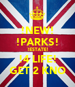 !NEW! !PARKS! !ESTATE! !4 LIFE! GET 2 KNO - Personalised Poster large