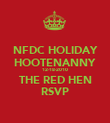 NFDC HOLIDAY HOOTENANNY 12-18-2010 THE RED HEN RSVP - Personalised Poster large