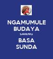 NGAMUMULE BUDAYA SARENG  BASA SUNDA - Personalised Poster large