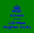 Niall  Kirwin Loves Lili-Mae Hughes XxXx - Personalised Poster large