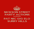 NICKSON STREET PARTY ACTIONS 24 MARCH PAT NIC GIG ELO SURRY HILLS - Personalised Poster large