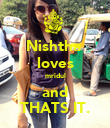 Nishtha  loves mridul and THATS IT. - Personalised Poster large