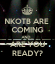 NKOTB ARE  COMING AND... ARE YOU READY? - Personalised Poster large