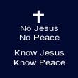 No Jesus No Peace  Know Jesus Know Peace - Personalised Poster large