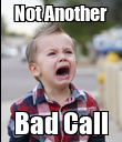 Not Another Bad Call - Personalised Poster large
