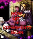 NOW LET  THE  EXPERIMENTS BEGIN - Personalised Poster large