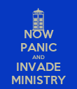 NOW PANIC AND INVADE MINISTRY - Personalised Poster large