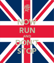 NOW RUN AND DON'T STOP - Personalised Poster large