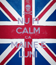 NU FI CALM CA MAINE E LUNI - Personalised Poster large