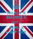 NUALA X MADDIE X ISSY X PEPSI X = BFF XXX  - Personalised Poster large