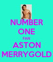 NUMBER ONE FAN ASTON MERRYGOLD - Personalised Poster large