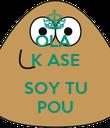 OLA  K ASE  SOY TU POU - Personalised Poster large