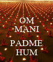OM MANI  PADME HUM - Personalised Poster large