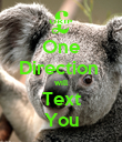 One Direction  will Text You - Personalised Poster large