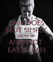 ONE DOES NOT SIMPLY GO TO SBF AND NOT  EAT CLEAN - Personalised Poster large