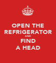 OPEN THE REFRIGERATOR AND FIND A HEAD - Personalised Poster large