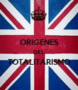 ORIGENES DEL TOTALITARISMO  - Personalised Poster large