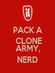 PACK A  CLONE  ARMY, NERD - Personalised Poster large