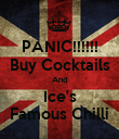 PANIC!!!!!! Buy Cocktails And Ice's Famous Chilli - Personalised Poster large