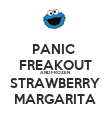 PANIC  FREAKOUT AND FROZEN STRAWBERRY MARGARITA - Personalised Poster large