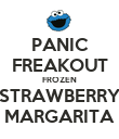 PANIC FREAKOUT FROZEN STRAWBERRY MARGARITA - Personalised Poster large