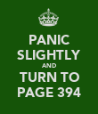 PANIC SLIGHTLY AND TURN TO PAGE 394 - Personalised Poster large