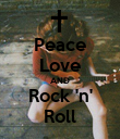 Peace Love AND Rock 'n' Roll - Personalised Poster large