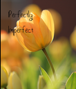 Perfectly
