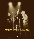 ...................................... PETER,PAUL & MARY - Personalised Poster large