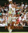 PLAY FLUID LIKE FEDERER - Personalised Poster large